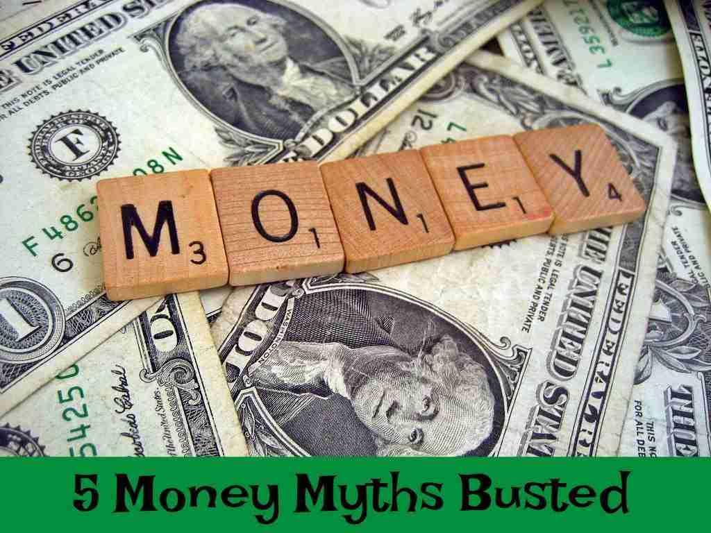 Top 5 Money Myths