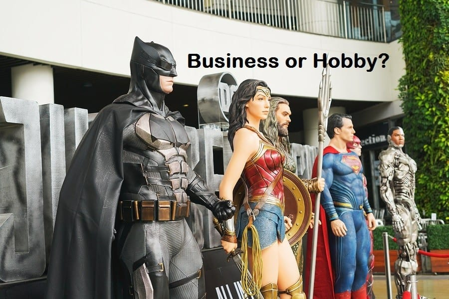 Business or Hobby – Are You Sure?