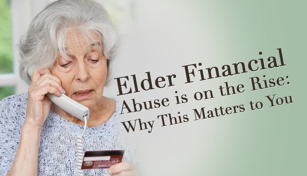 Elder Financial Abuse – 5 Ugly Scams